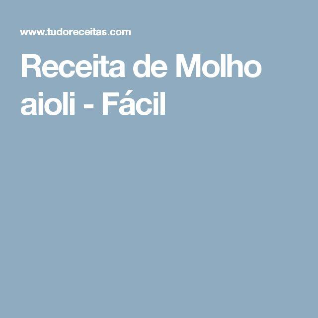 Receita de Molho aioli - Fácil