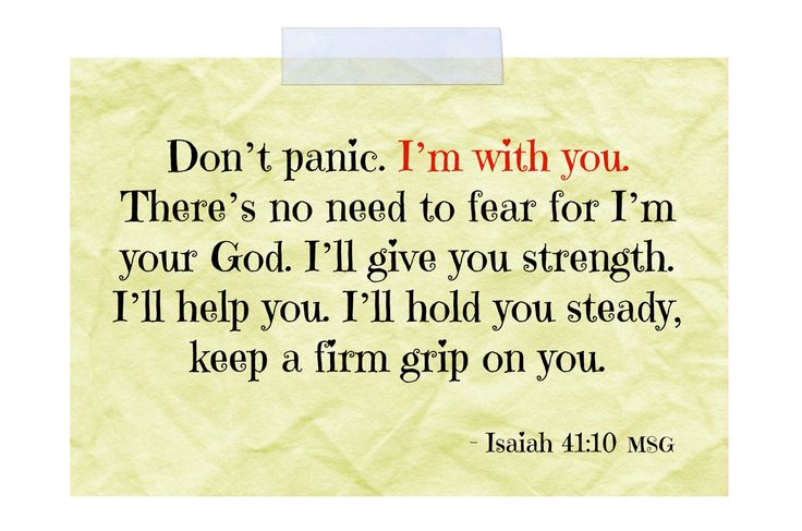 Isaiah 41:10 God is with you