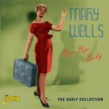 Bye Bye Baby: The Early Collection [CD]