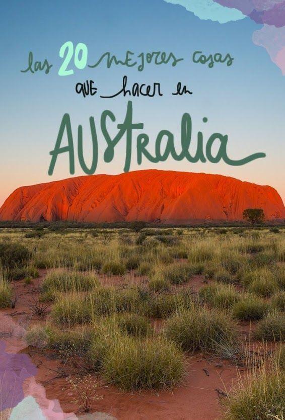 Las 20 Mejores Cosas Que Ver Y Hacer En Australia Viajar A Australia Australia Viajes
