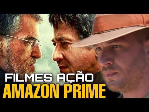 3 Dos Melhores Filmes De Acao Na Amazon Prime Video Aclamados Pelo Publico Youtube Filmes De Acao Melhores Filmes Dicas De Filmes
