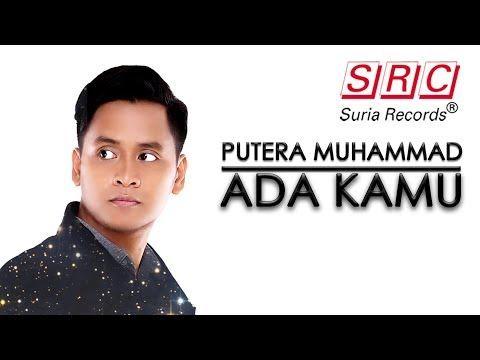 (904) Putera Muhammad - Ada Kamu (Official Music Video) - YouTube