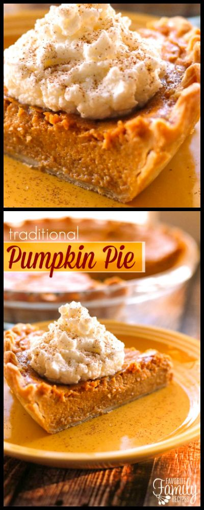 This Traditional Pumpkin Pie is a must have at Thanksgiving dinner! The creamy pumpkin and blend of spices baked into a flaky crust makes the perfect pie. via @favfamilyrecipz