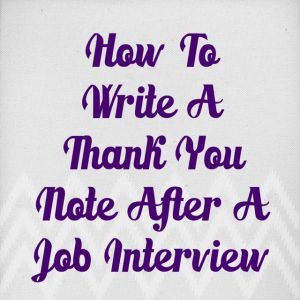 How to write a thank you note after a job #interview.