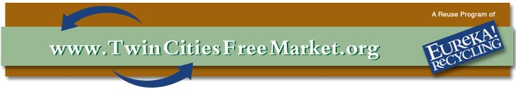 Twin Cities Free Market | Get rid of stuff you don't want. Get stuff you need. All for free!