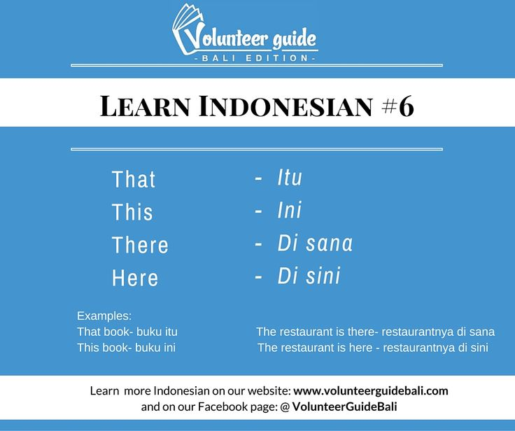 Learn more basic Indonesian through our website (www.volunteerguidebali.com) our YouTube channel and our Facebook page @volunteerguidebali.