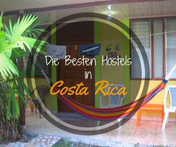 Ultimative Liste der Besten Hostels in Costa Rica | Travelastronaut