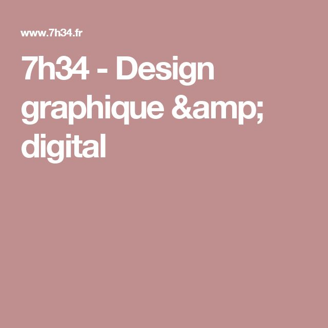 7h34 - Design graphique & digital