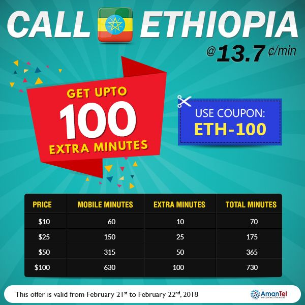 Enjoy premium quality calls to Ethiopia @ 13.7¢/min  Amantel offers you great and cheapest international calling plans for Ethiopia. Get upto 100 extra minutes while calling Ethiopia from USA. premium voice quality with no setup fees and no connection fees.  Use coupon code: ETH-100  #CallingEthiopia #CallEthiopia #SpecialOffer