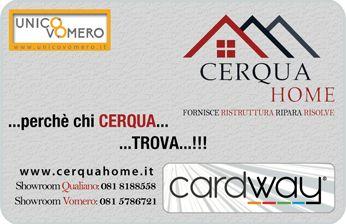 Cerqua Home, attività convenzionata CardWay. www.cerquahome.it