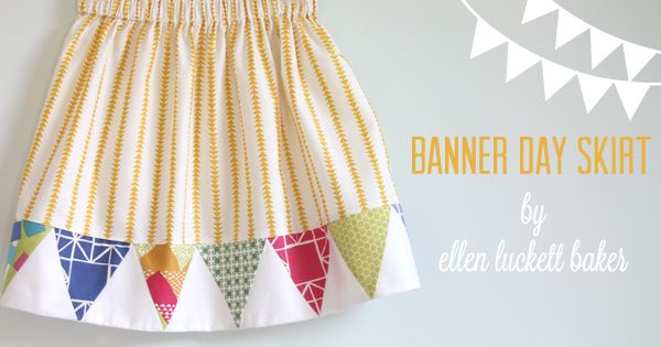 Banner Day Skirt tutorial by Ellen Luckett Baker on Moda: Skirts Tutorials, Moda Baking, Quilts Blocks, Girls Skirts, Baking Shops, Summer Skirts, Girls Clothing, Banners Skirts, Kid