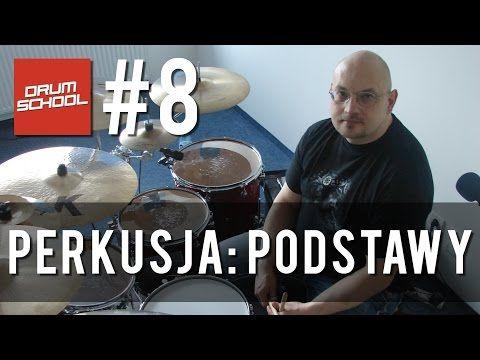 Drum School # 8 - Tomasz Łosowski - Podstawy gry na perkusji | Lekcje gry na perkusji - YouTube