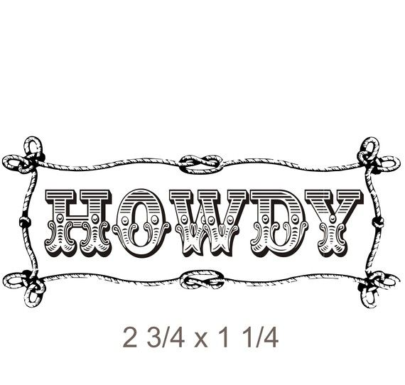 Old Wild West Themed Howdy Rubber Stamp with by stampoutonline