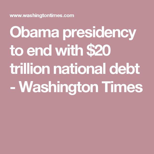 Obama presidency to end with $20 trillion national debt - Washington Times - http://go.shr.lc/2acnPQ1 - @washtimes