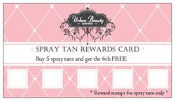 """Not necessarily """"spray tan"""" loyalty cards, but some sort of loyalty card in general offering an incentive for loyal customers is a great idea!"""