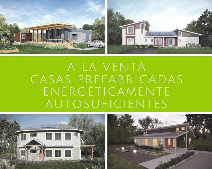 A la venta casas prefabricadas energéticamente autosuficientes