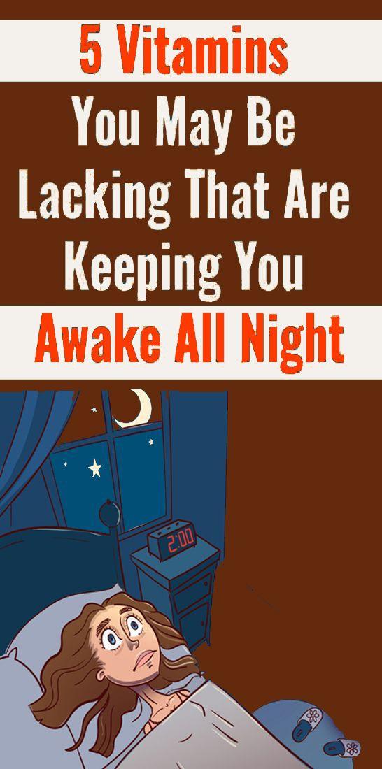 5 Vitamine, die Ihnen möglicherweise fehlen und Sie die ganze Nacht wach halten