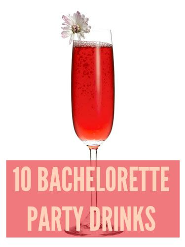 13 best images about bachelorette party on pinterest the for Best drinks to have at a party