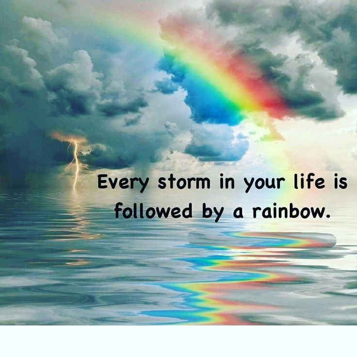 """Every storm in your life is followed by a rainbow."" #storm #rainbow #inspiring #inspirationalquotes #bepositive #bepositivealwaysandgoodthingswillhappen #lovelife #lifeisgood #livelife #livelifetothefullest"