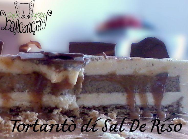 Tortantò di Sal De Riso  #tortantò #salderiso #caramellosalato #ricettesalderiso