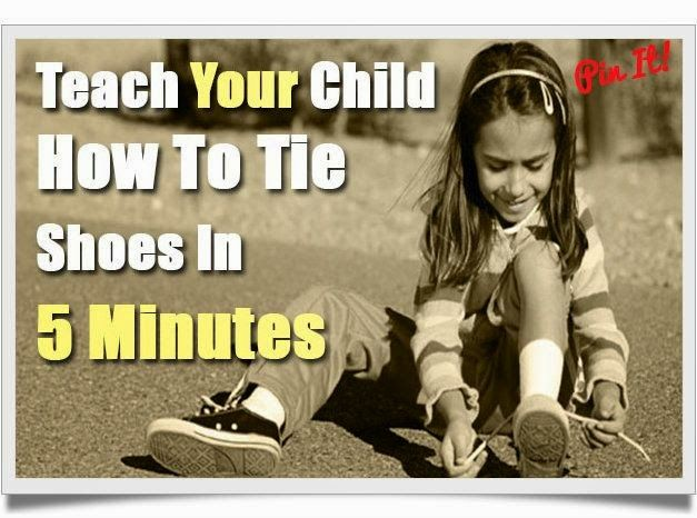 Helping Kids Grow Up: How To Teach Your Child To Tie Shoes In 5 Minutes