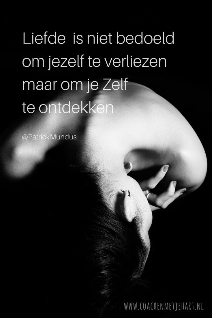 Liefde is niet bedoeld om jezelf te verliezen maar om je Zelf te ontdekken...