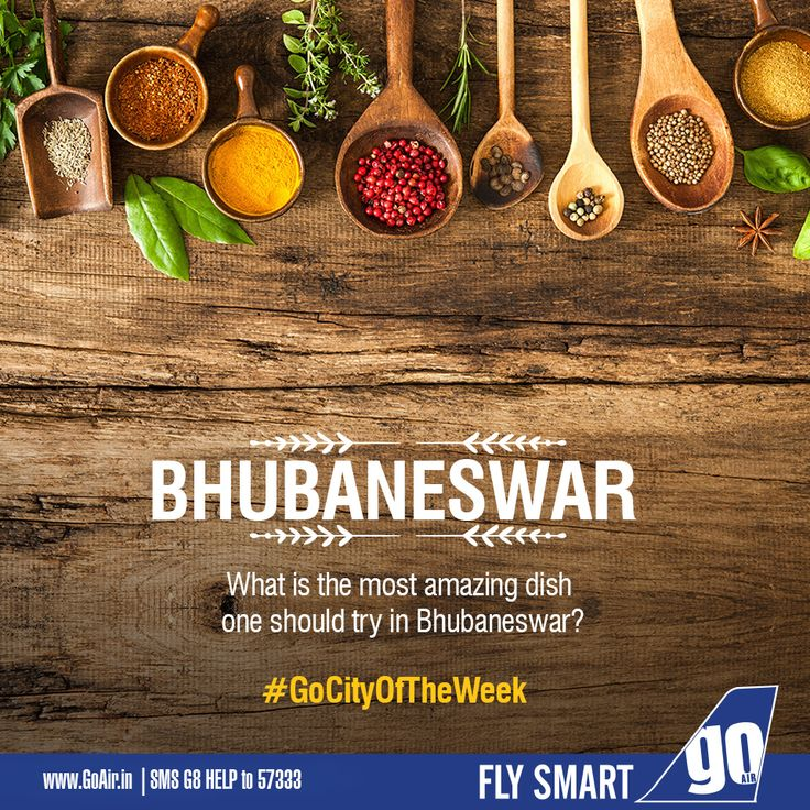 Which mouth-watering dish should a person try while visiting Bhubaneswar? Non stop flights to Bhubaneswar from Delhi, Kolkata and Mumbai. Click here to book now – www.GoAir.in #GoCityOfTheWeek #GoAir