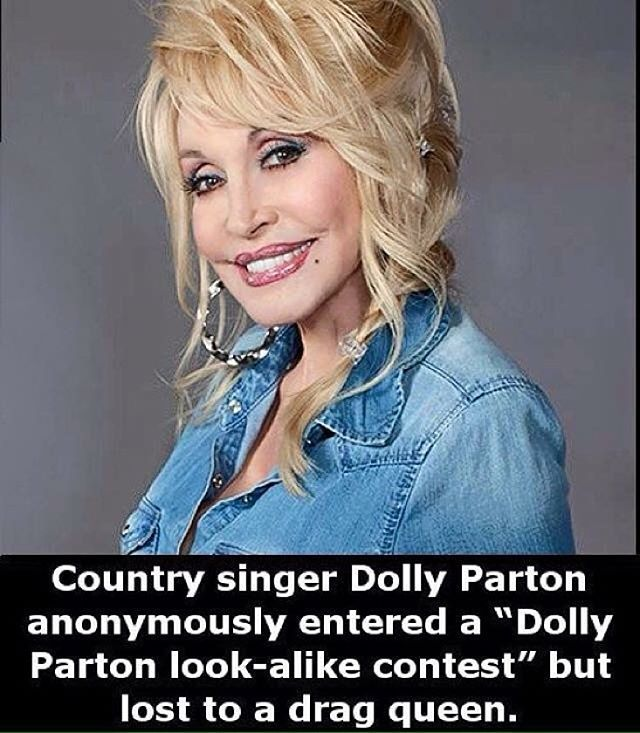 """Country singer Dolly Parton anonymously entered a """"Dolly Parton look-alike contest"""" but lost to a drag queen.  #Countrysinger #DollyParton #anonymously #entered a """"Dolly Parton #look-#alike #contest"""" but #lost to a #dragqueen"""