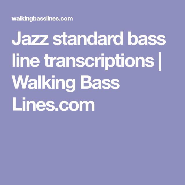 Jazz standard bass line transcriptions | Walking Bass Lines.com