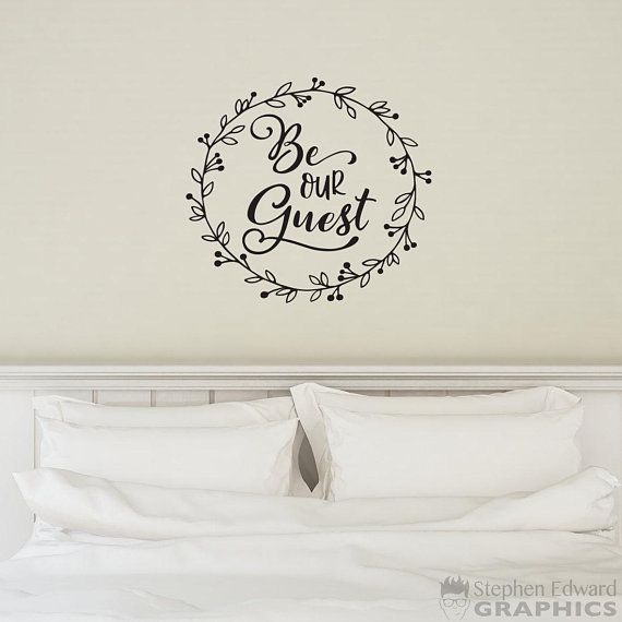 Be Our Guest Wall Decal Laurel Graphic Farmhouse Decor Guest