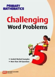 Challenging Word Problems for Primary Math 5 (U.S. and Stds. editions) (PMCWP5)