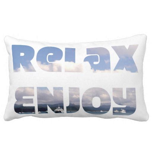 """""""Relax & Enjoy"""" pillow"""