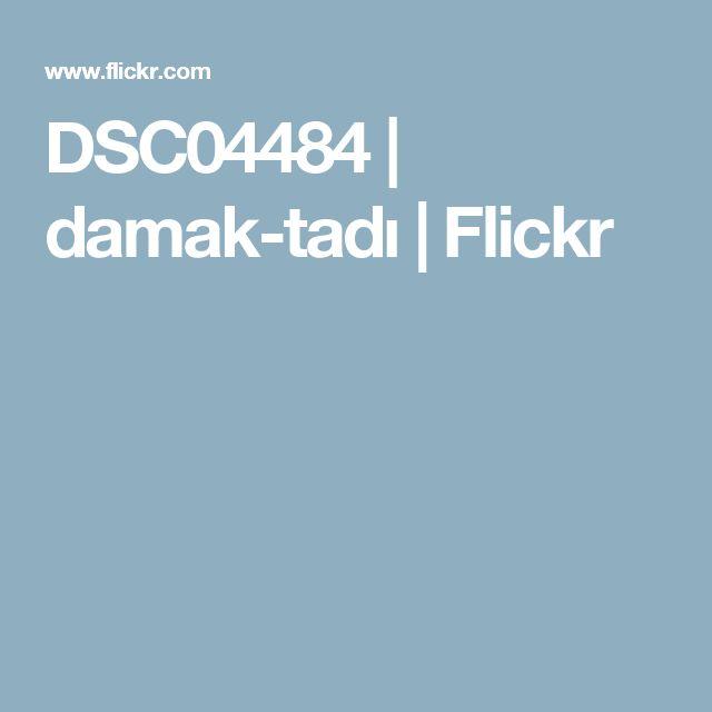 DSC04484 | damak-tadı | Flickr