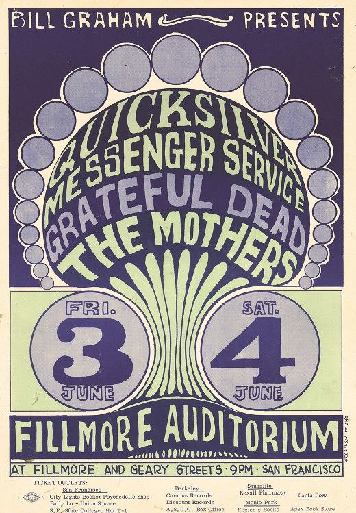June 3-4, 1966: Quicksilver Messenger Service, Grateful Dead, The Mothers. Fillmore Auditorium, San Francisco, CA. Poster art by Wes Wilson.