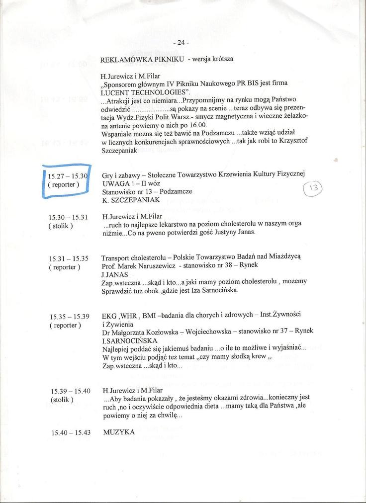 Szpigiel z Pikniku Naukowego Polskiego Radia Bis. Wejścia na żywo z wozu transmisyjnego były dla 18-latka czymś jak sen. Wtedy własne wozy miały tylko RMF i Zetka.