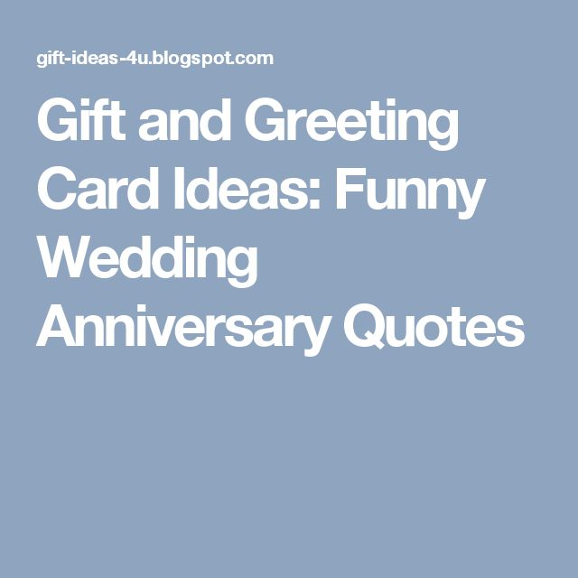Gift and greeting card ideas funny wedding anniversary