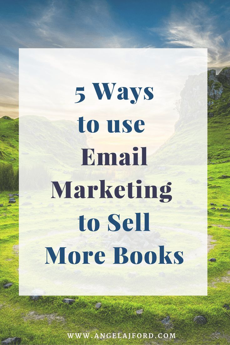 You know how to grow your email list, but now how do you turn them into buyers? Find out 5 ways to use email marketing to sell more books.