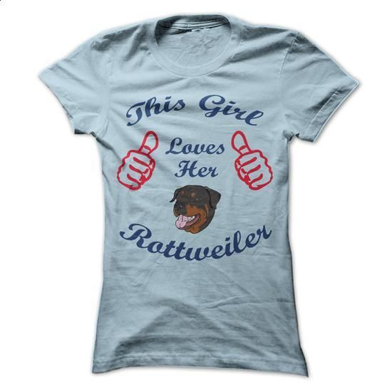 This Girl Loves Her Rottweiler - #pullover hoodies #customize hoodies. GET YOURS => https://www.sunfrog.com/Pets/This-Girl-Loves-Her-Rottweiler-29859948-Guys.html?60505