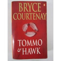 Tommo & Hawk Bryce Courtenay Reading Challenge No. 5. A book set in your home state