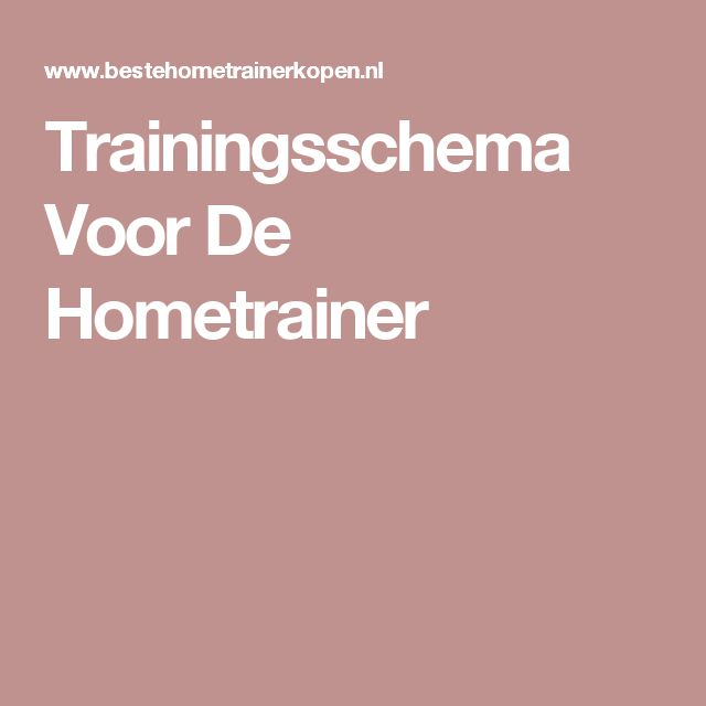 Trainingsschema Voor De Hometrainer