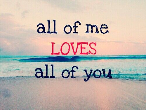 john legend all of me for my hubby i love you