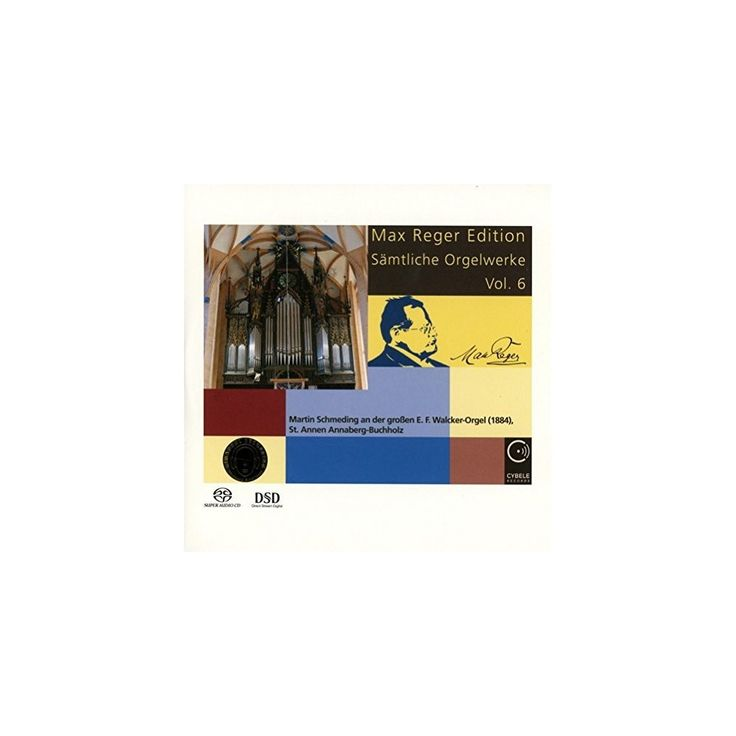 Max Reger & Martin Schmeding - Max Reger Edition: Complete Organ Works Vol 6 (CD)