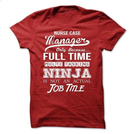 Nurse Case Manager - #girls #dress shirts. I WANT THIS => https://www.sunfrog.com/No-Category/Nurse-Case-Manager-71027042-Guys.html?60505