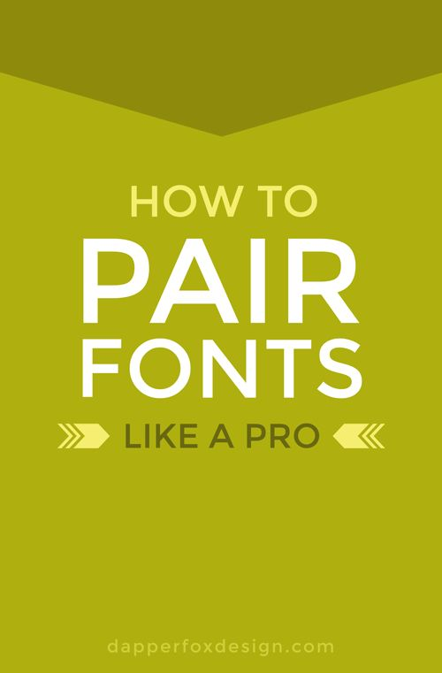 How To Pair Fonts Like A Pro - Dapper Fox Design - Website Design // Branding // Logo Design // Brand // Design Inspiration // Blog Design - A Blog for Entrepreneurs