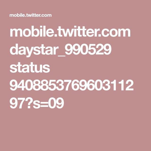 mobile.twitter.com daystar_990529 status 940885376960311297?s=09