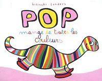 Activites sur le theme de Pop mange de toutes les couleurs