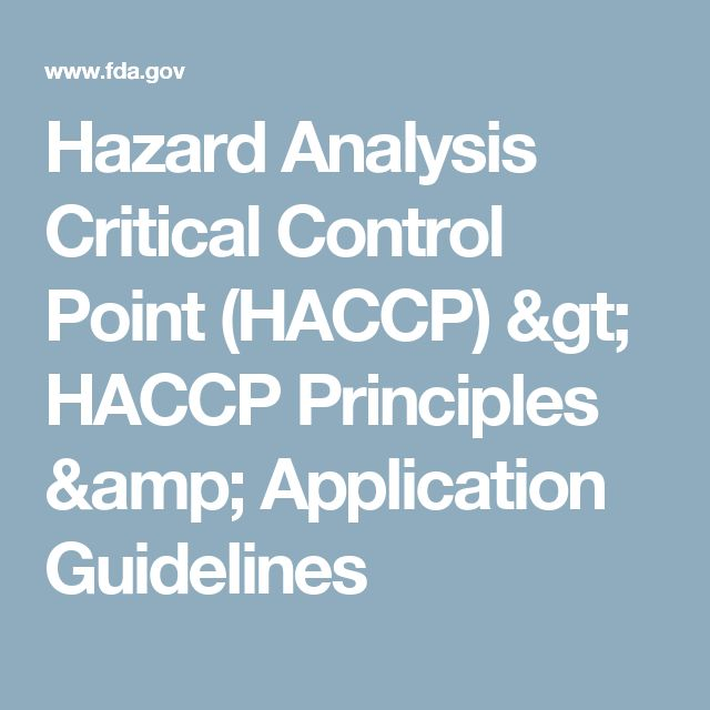 Hazard Analysis Critical Control Point (HACCP) > HACCP Principles & Application Guidelines