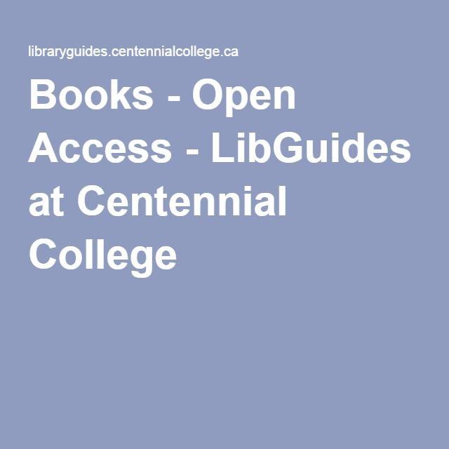 Books - Open Access - LibGuides at Centennial College
