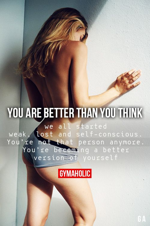 You Are Better Than You Think:
