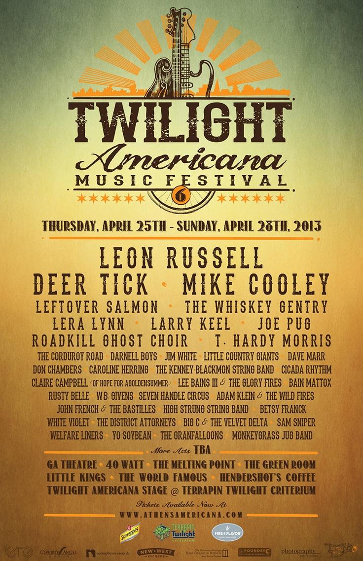 April 25-28, 2013: Twilight Americana Music Festival in Athens, Georgia! @Visit Athens GA